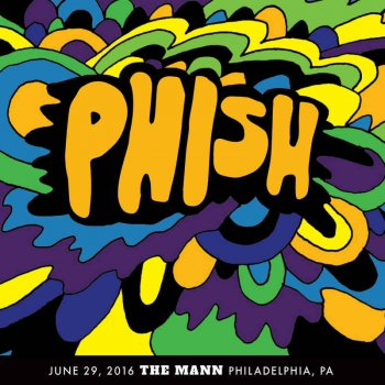 Phish - 2016-06-29 The Mann, Philadelphia, PA (2016)