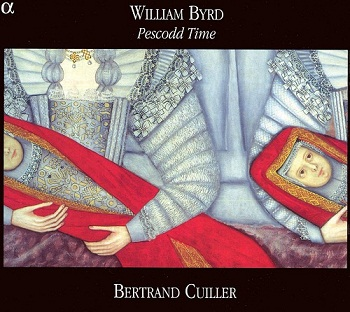 William Byrd - Pescodd Time (Bertrand Cuiller) (2006)