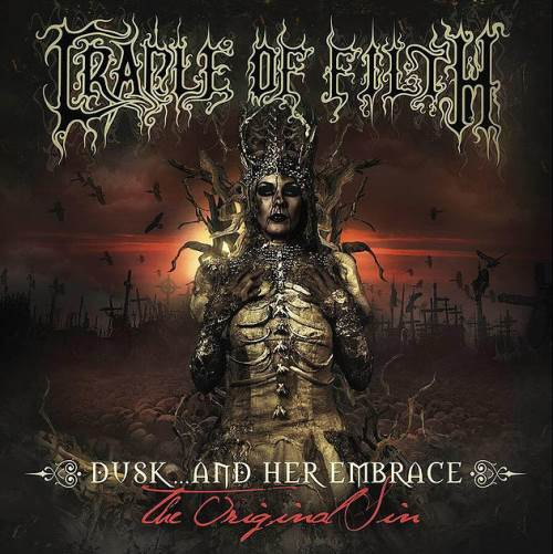 Cradle Of Filth - Dusk... And Her Embrace: The Original Sin (2016)