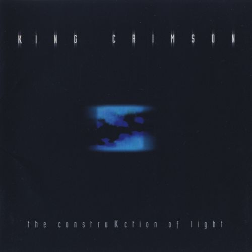 King Crimson - The ConstruKction Of Light (2000) [Japanese Edition]