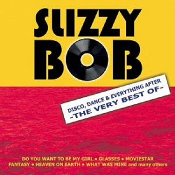 Slizzy Bob - The Very Best Of (2007)