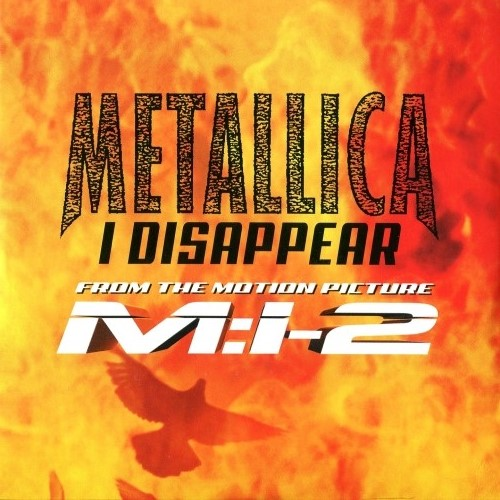 Metallica - I Disappear (2000) [CDS]