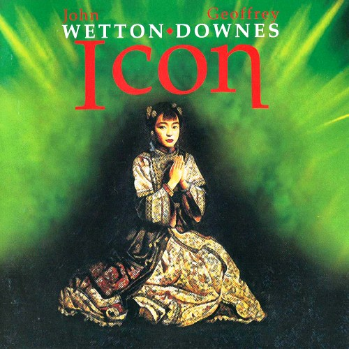 John Wetton & Geoffrey Downes - Icon (2005)