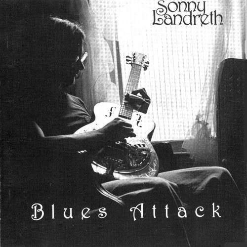 Sonny Landreth - Blues Attack (1981)