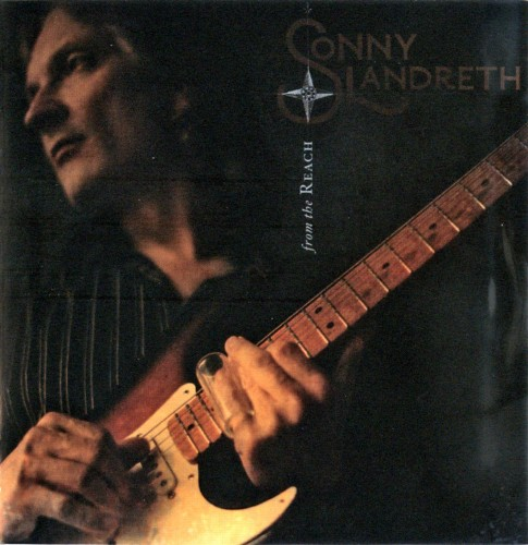 Sonny Landreth - From The Reach (2008)