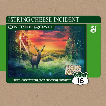 The String Cheese Incident - 2016-06-24 Electric Forest - Rothbury, MI (2016)