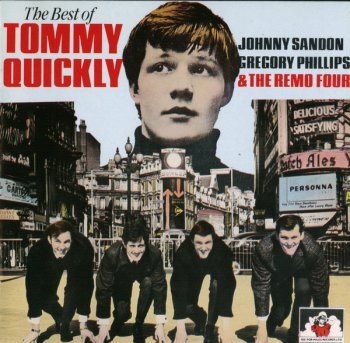 Tommy Quickly & The Remo Four - The Best Of Tommy Quickly, Johnny Sandon, Gregory Phillips & The Remo Four (1992)