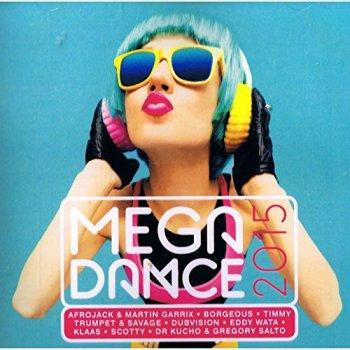 VA - Mega Dance 2015 by Timmy Trumpet & Savage (2015)