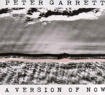 Peter Garrett - A Version Of Now (2016)
