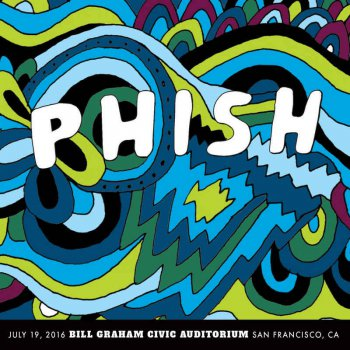 Phish - 2016-07-19 Bill Graham Civic Auditorium, San Francisco, CA (2016)