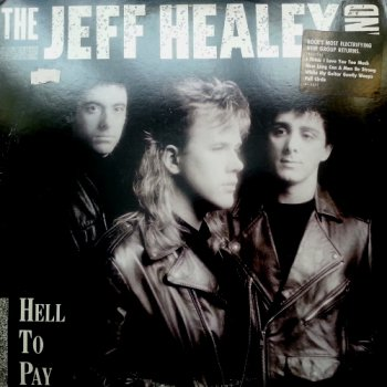 The Jeff Healey Band - Hell To Pay (1990) [Vinyl Rip 24/192]