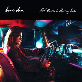 Bear's Den - Red Earth & Pouring Rain (2016)
