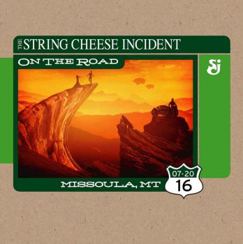 The String Cheese Incident - 2016-07-20 Big Sky Brewing Co, Missoula, MT (2016)
