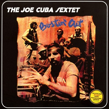 The Joe Cuba Sextet - Bustin' Out [Reissue 2002] (1972)