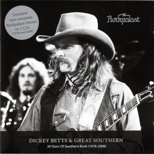Dickey Betts & Great Southern - Rockpalast: 30 Years of Southern Rock (1978-2008)(2010)