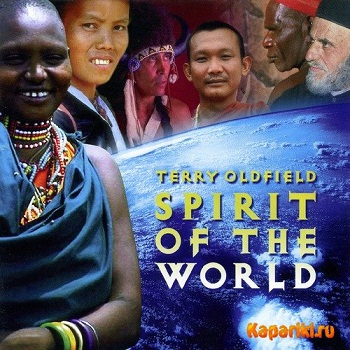 Terry Oldfield - Spirit of the World (2000)