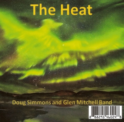 Doug Simmons & Glen Mitchell Band - The Heat (2016)