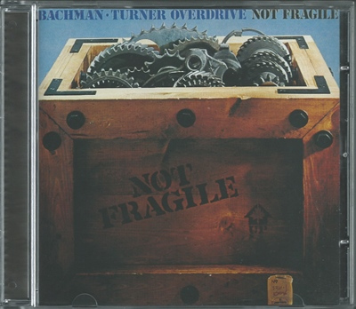 Bachman-Turner Overdrive - Not Fragile - 1974