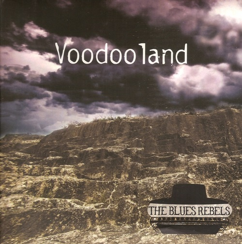 The Blues Rebels - Voodoo Land (2016)