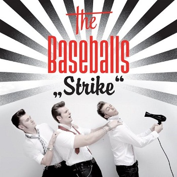 The Baseballs - Strike (Deluxe Edition) (2009)