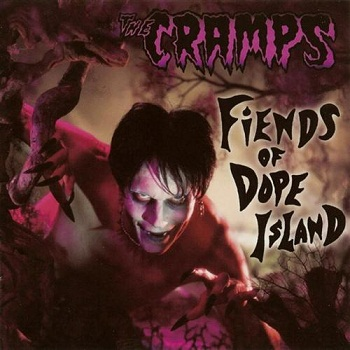 The Cramps - Fiends of Dope Island (2003)