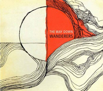 The Way Down Wanderers - The Way Down Wanderers (2016)