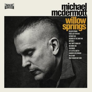 Michael McDermott - Willow Springs (2016)
