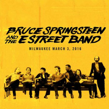 Bruce Springsteen & The E Street Band - 2016-03-03 BMO Harris Bradley Center, Milwaukee, WI (2016) [Hi-Res]