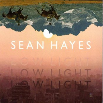 Sean Hayes - Low Light (2016)