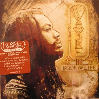 I Wayne - Book Of Life (2007)