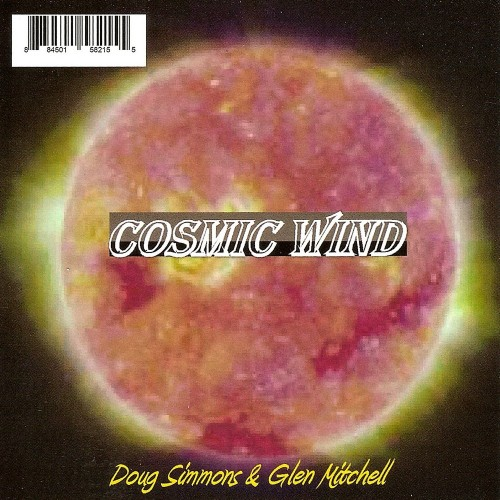 Doug Simmons & Glen Mitchell - Cosmic Wind (2011)