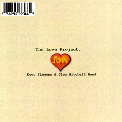 Doug Simmons & Glen Mitchell Band - The Love Project (2015)
