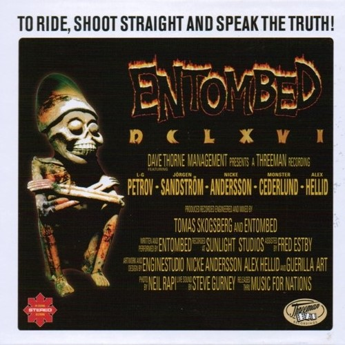 Entombed - DCLXVI To Ride, Shoot Straight And Speak The Truth (1997) [2CD, Remastered 2014]