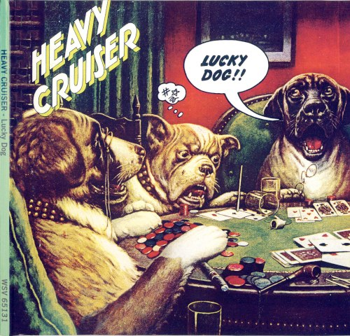 Heavy Cruiser - Lucky Dog (1973) [Reissue 1994]