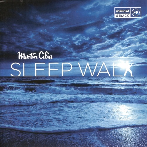 Martin Cilia - Sleep Walk (2016)