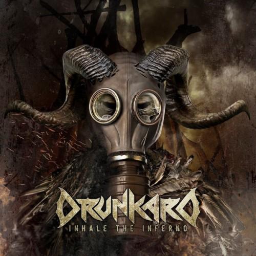 Drunkard - Inhale The Inferno (2016)