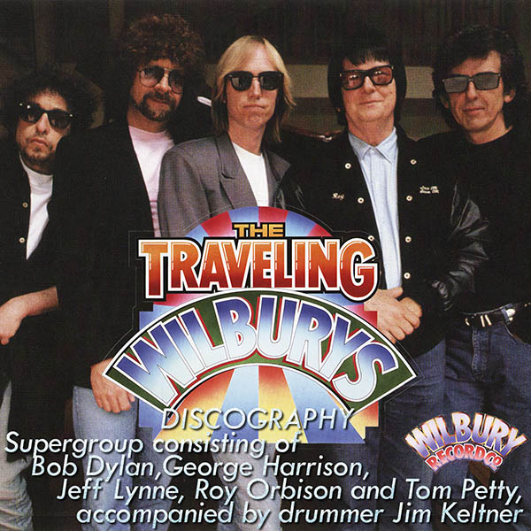 TRAVELING WILBURYS - Discography (4 x LP • T.Wilbury Limited • 1988-2007)