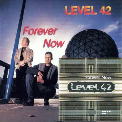 Level 42 - Forever Now (1994 / 1995) [2CD]