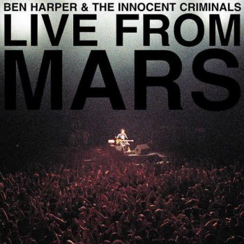 Ben Harper & The Innocent Criminals - Live From Mars (2016) [HDtracks]