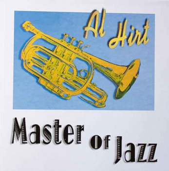 Al Hirt - Master of Jazz (1997)