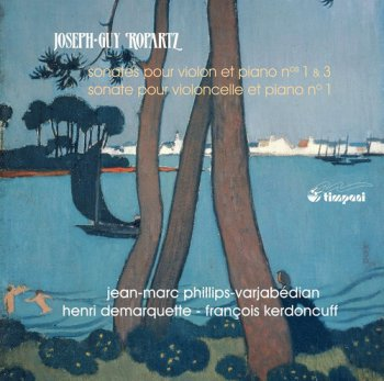 VA - Joseph-Guy Ropartz: Sonatas Vol. 2 (2015)