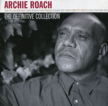 Archie Roach - The Definitive Collection (2004)