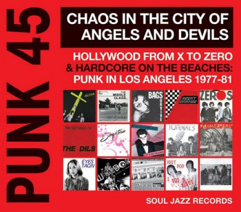VA - PUNK 45: Chaos In The City Of Angels And Devils (2016)