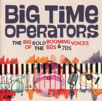 VA - Big Time Operators: The Big Bold Booming Voices Of The 60's & 70's [2CD Box Set] (2016)