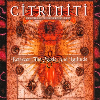 Citriniti - Between the Music and Latitude (2006)