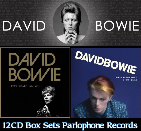 David Bowie: 2015 Five Years 1969-1973 ● 2016 Who Can I Be Now? 1974-1976 - 12CD Box Sets Parlophone Records