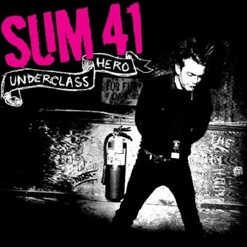 SUM 41 - Underclass Hero (Japan Edition) (2007)