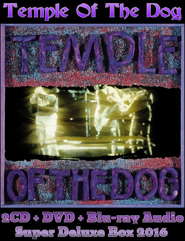 Temple Of The Dog: 1991 Temple Of The Dog - 2CD + DVD + Blu-ray Audio Super Deluxe Box Set A&M Records 2016