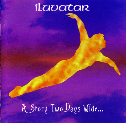 Iluvatar - A Story Two Days Wide (1999)