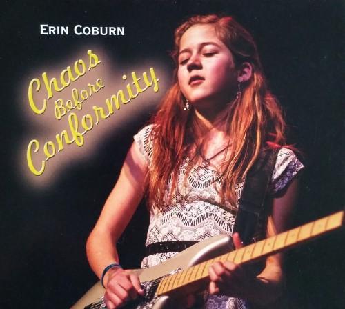 Erin Coburn - Chaos Before Conformity (2015)